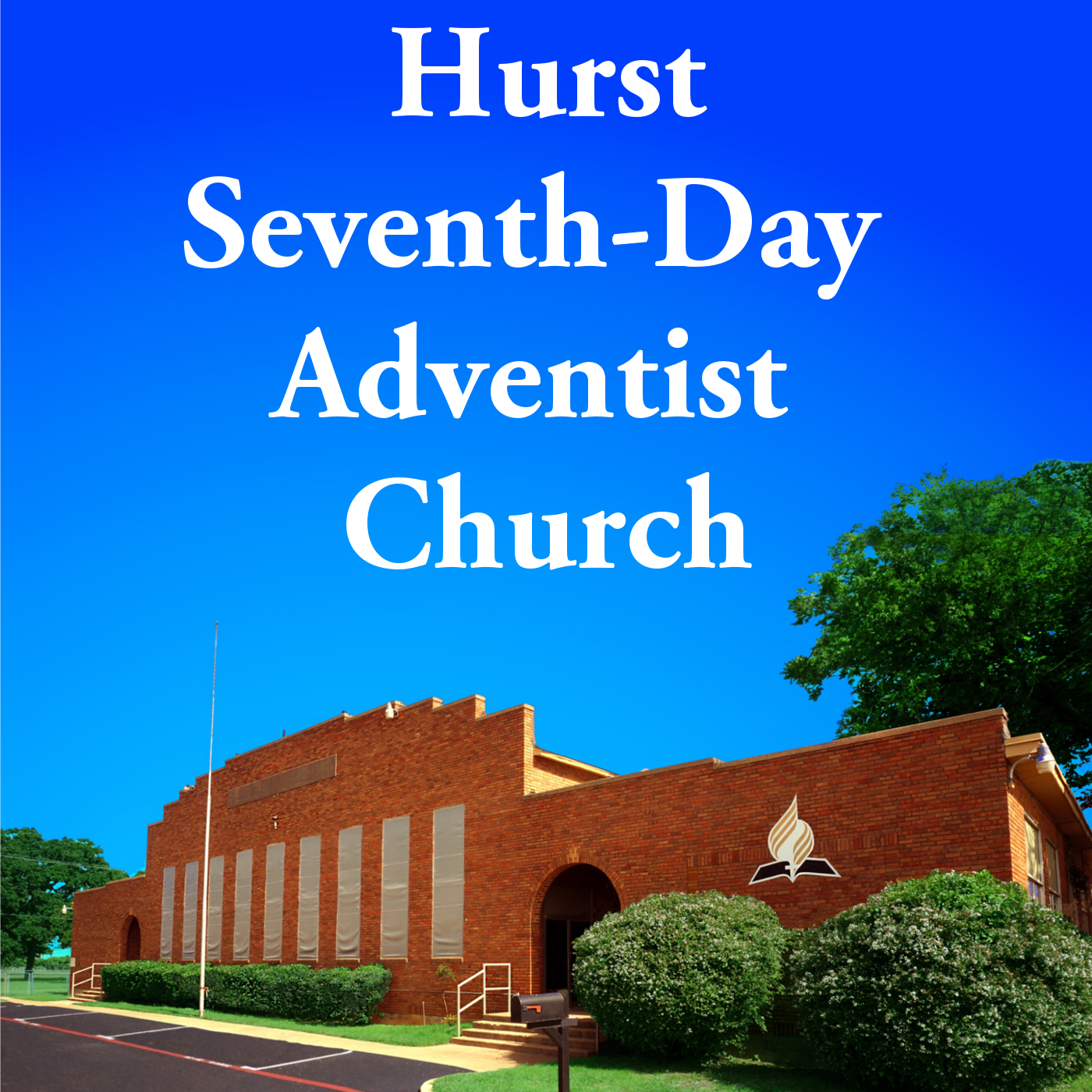 Hurst Seventh-day Adventist Church: Sermon Audio