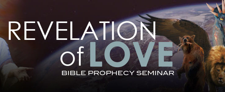 Revelation of Love Bible Prophecy Seminar